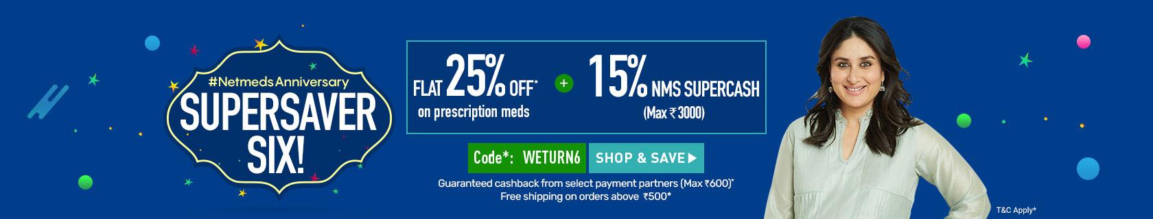 FLAT 25% OFF on Medicines + 15% NMS SuperCash + Cashback