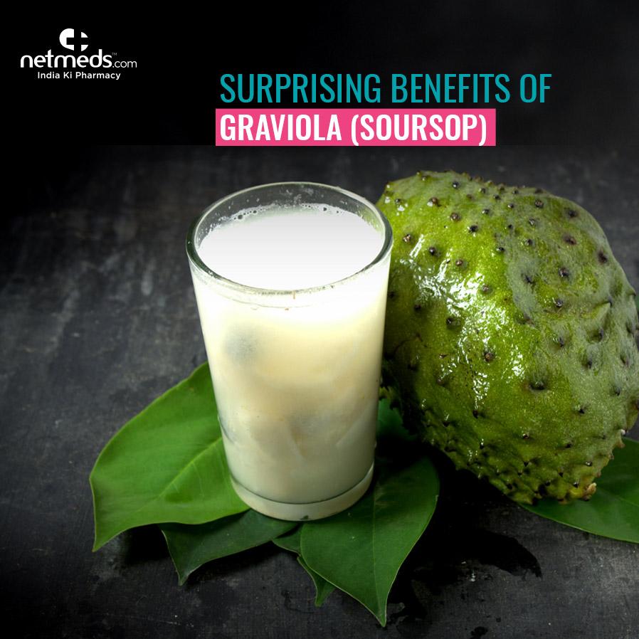 Surprising Benefits of Graviola