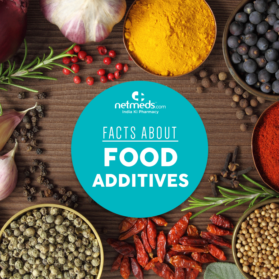 Facts about Food Additives