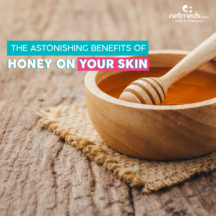 Benefits of Honey on Your Skin