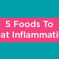 5 Foods To Beat Inflammation