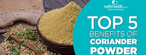 Top 5 Benefits Of Coriander Powder | How To Make Coriander Powder At Home