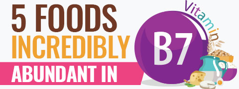 5 Foods Super-Rich In Biotin That Promote Overall Well-Being - Infographic