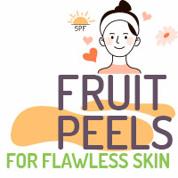Skin Care: 5 Natural Fruit Peels You Can Use For A Healthy Glow - Infographic