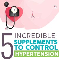 5 Astonishing Supplements That Helps To Regulate Hypertension - Infographic