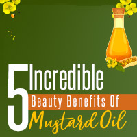 5 Amazing Ways To Use Mustard Oil In Your Beauty Care Regimen-Infographic