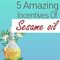 Sesame Oil: Discover Fabulous Beauty Benefits Of This Wonder Oil - Infographic