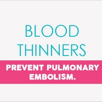 Blood Thinners Prevent Pulmonary Embolism