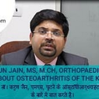 Dr Karun Jain, MS, M.Ch, Orthopaedics Talks About Osteoarthritis Of The Knee