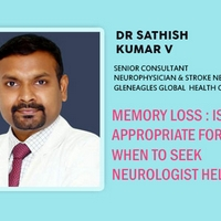 Memory Loss : Is It Appropriate For Age? When To Seek Neurologist Help?