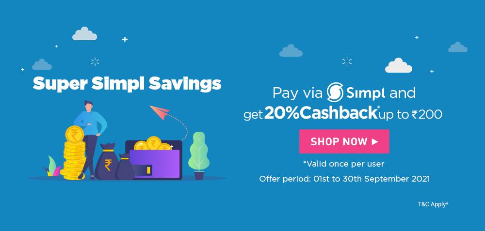 Get 20% Simpl cashback up to Rs. 200