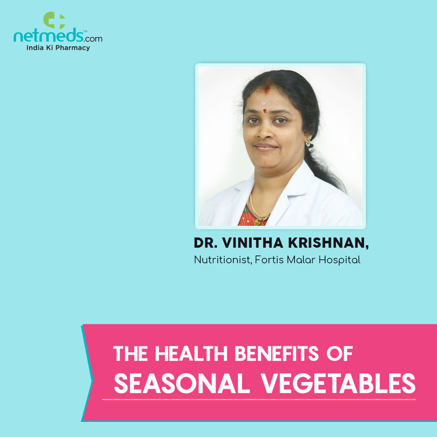 Dr Vinitha Krishnan Seasonal Vegetables